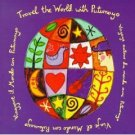 travel the world with putumayo - various artists CD 1997 putumayo world music - used mint