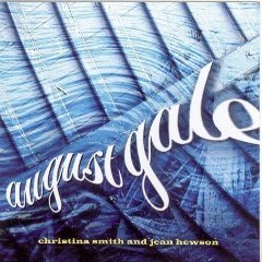 christina smith and jean hewson - august gale CD 2005 borealis made in canada used mint