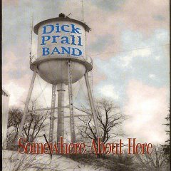 dick prall band - somewhere about here CD 1998 uncle sally music white rose recordings - used mint