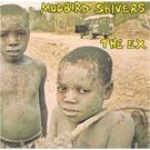 the EX - mudbird shivers CD 1995 Ex RecRec Crosstalk - used mint