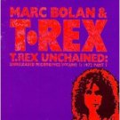 marc bolan & t. rex - t. rex unchained : unreleased recordings vol.1 1972 part 1 CD 1995 polygram UK