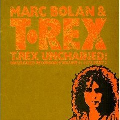 marc bolan & t. rex - t. rex unchained : unreleased recordings vol.2 1972 part 2 CD 1995 polygram UK