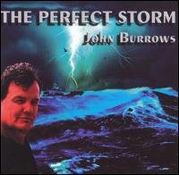 john burrows - the perfect storm CD 1999 12 tracks used mint