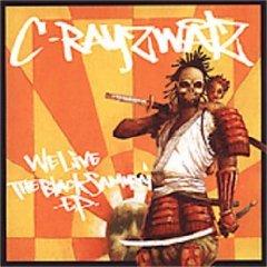c-rayz walz - we live the black samurai CD ep 2004 definitive jux 12 tracks used mint