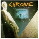 chrome - half machine lip moves & alien soundtracks CD 1990 touch and go canada near mint