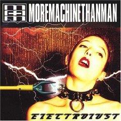 more machine than man - electrolust CD 2001 MTM used mint