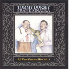 tommy dorsey and frank sinatra - all time greatest hits vol.3 CD 1989 RCA used mint
