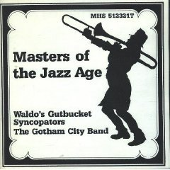 waldo's gutbucket syncopators & the gotham city band - masters of the jazz age CD 1989 MHS mint
