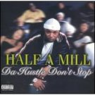 half a mill - da hustle don't stop CD 2002 warlock used mint