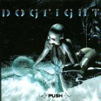 dogfight - push CD 2003 vizion 7 tracks used very good