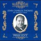 prima voce - john charles thomas - an american classic CD 1992 nimbus used mint