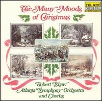 many moods of christmas - robert shaw & atlanta symphony orchestra + chorus CD 1983 telarc japan
