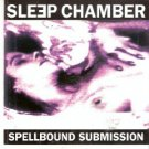 sleep chamber - spellbound submission CD 1991 Fünfundvierzig inner-x-musick used mint