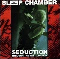 sleep chamber - seduction through the past ... darkly CD 1995 funfundvierzig inner-x-musick mint
