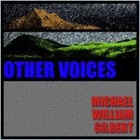 michael william gilbert - other voices CD 2000 gibex used mint
