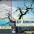 jeff johnson - no shadow of turning CD 1991 laserlight delta used mint