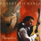 robert michaels - paradiso CD 1997 banff canada used mint