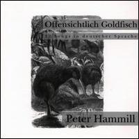 peter hammill - Offensichtlich Goldfisch CD 1993 golden hind rockport rough trade 12 tracks mint