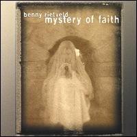 benny rietveld - mystery of faith CD 2001 glacierboy used mint