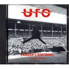 UFO - parker's birthday live in texas march 21, 1979 CD 1996 griffin music used very good