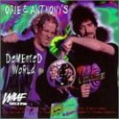 WAAF 107.3 FM - opie & anthony's demented world CD 1997 restaurant records 31 tracks used mint