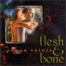 flesh & bone - pagan saints CD 1998 earthsea 11 tracks new