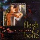 flesh & bone - pagan saints CD 1998 earthsea 11 tracks new