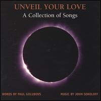 paul golubovs and john sokoloff - unveil your love a collection of songs CD 2-discs 2004 used mint