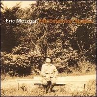 eric metzgar - life extension studies CD 2000 12 tracks brand new factory sealed