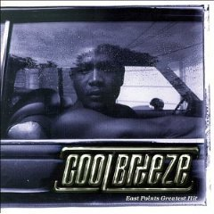 cool breeze - east points greatest hits CD 1999 interscope A&M used mint barcode punched