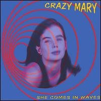 crazy mary - she comes in waves CD 1999 humsting used mint