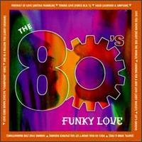 the 80's funky love - various artists CD 1996 k-tel used mint