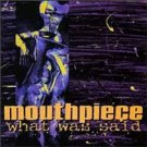 mouthpiece - what was said CD 1993 new age used mint