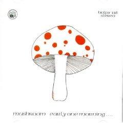 mushroom - early one morning CD 2004 radioactive brand new factory sealed