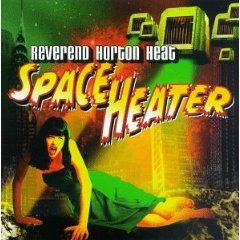 reverend horton heat - space heater CD 1998 interscope fontana used very good