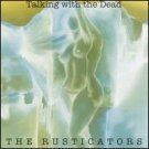 the rusticators - talking with the dead CD 2004 new factory sealed