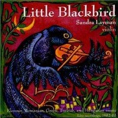 little blackbird - sandra layman, violin CD 2001 rosin dust music used mint