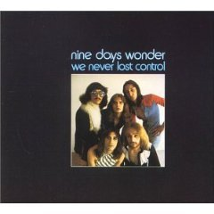 nine days wonder - we never lost control CD 1973 1993 bellaphon germany 7 tracks used near mint