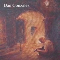 dan gonzalez - dan gonzalez CD 2003 used mint