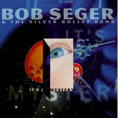 bob seger & the silver bullet band - it's a mystery CD 1995 capitol used mint
