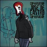jose de castro - conversation CD 2006 jopilines used mint
