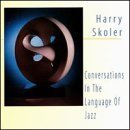harry skoler - conversations in the language of jazz CD 1995 brownstone used front insert punched