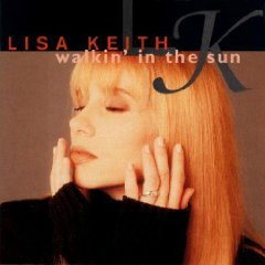 lisa keith - walkin' in the sun CD 1993 perspective used mint