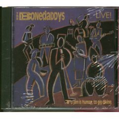 the bonedaddys - to jam is human to gig divine CD 1991 voss 10 tracks used very good