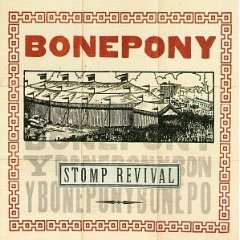 bonepony - stomp revival CD 1995 capitol used mint