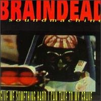 braindead sound machine - give me something hart i can take to my grave CD 1994 oblivion used mint