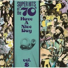 super hits of the 70s - have a nice day vol.8 CD 1990 rhino used mint
