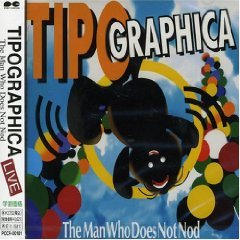 tipographica - the man who does not nod CD 1995 pony canyon japan used mint no obi strip