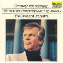 Beethoven Symphony No.3 in Eb Eroica - von Dohnanyi & Cleveland Orchestra CD 1984 telarc mint