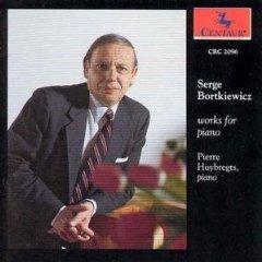 Serge Bortkiewicz - Works for Piano - pierre huybregts, piano CD 1991 centaur used mint